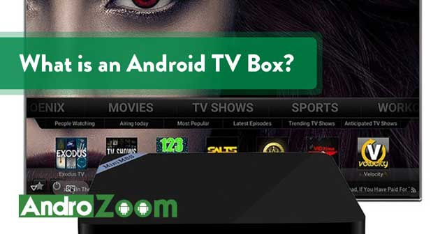 What is an Android TV Box & What Does It Do?