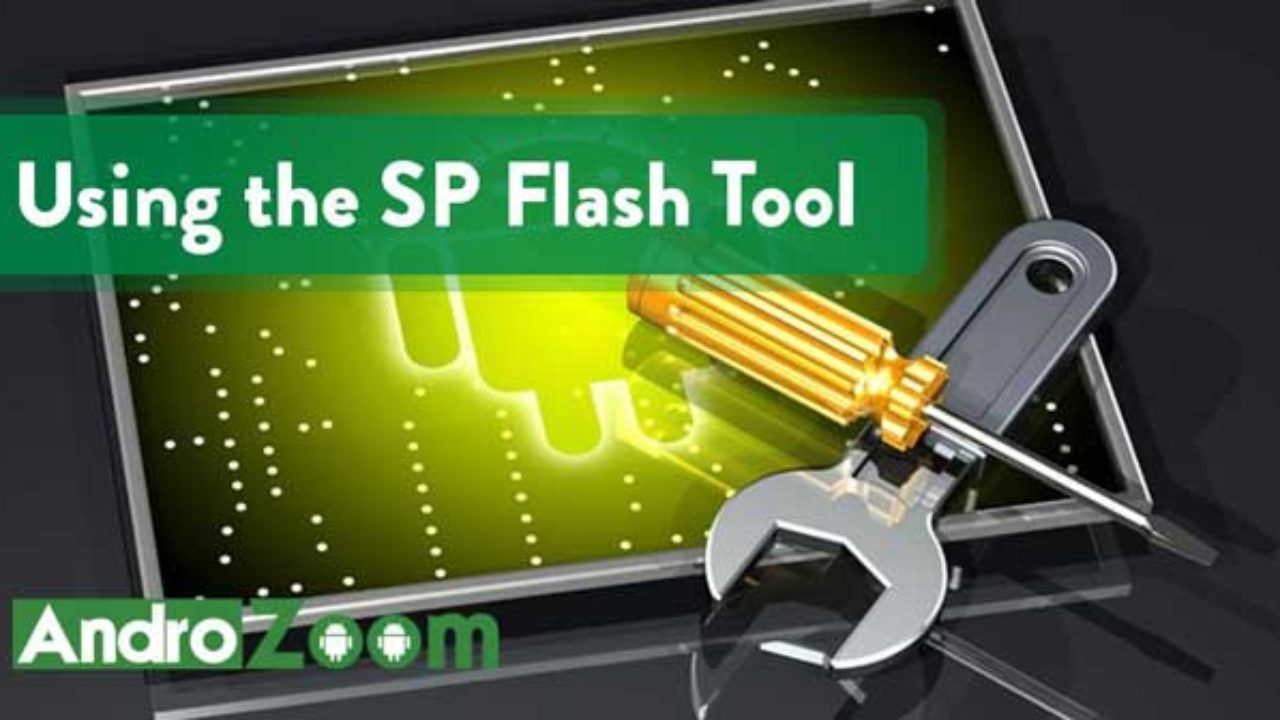 Sp Flash Tool The Ultimate Guide Download Link