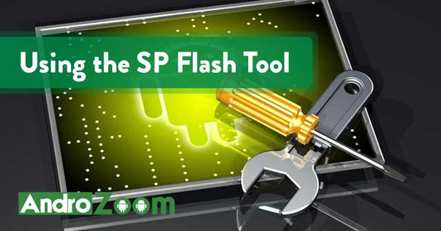 SP Flash Tool – The Ultimate Guide + Download Link